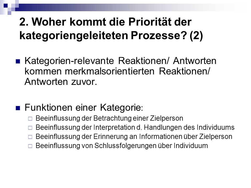 2. Woher kommt die Priorität der kategoriengeleiteten Prozesse (2)