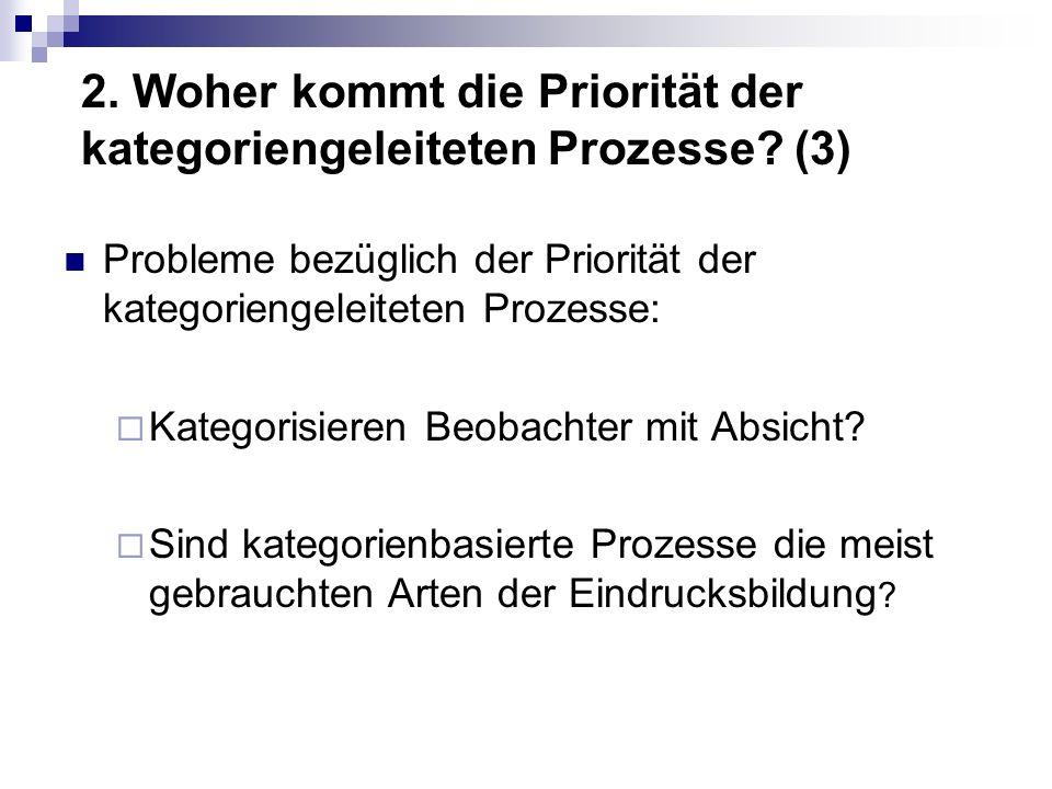 2. Woher kommt die Priorität der kategoriengeleiteten Prozesse (3)