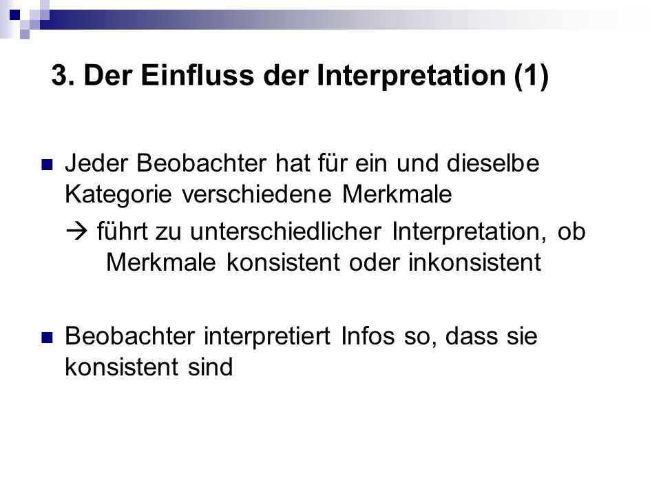 3. Der Einfluss der Interpretation (1)