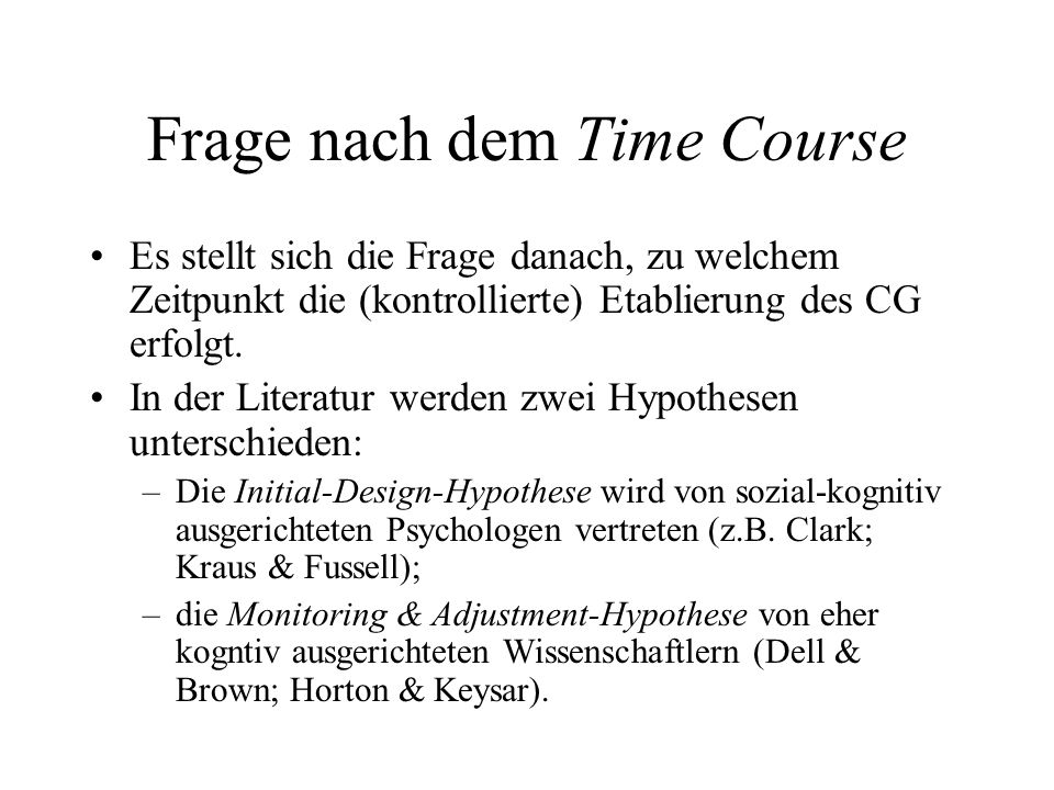 Frage nach dem Time Course