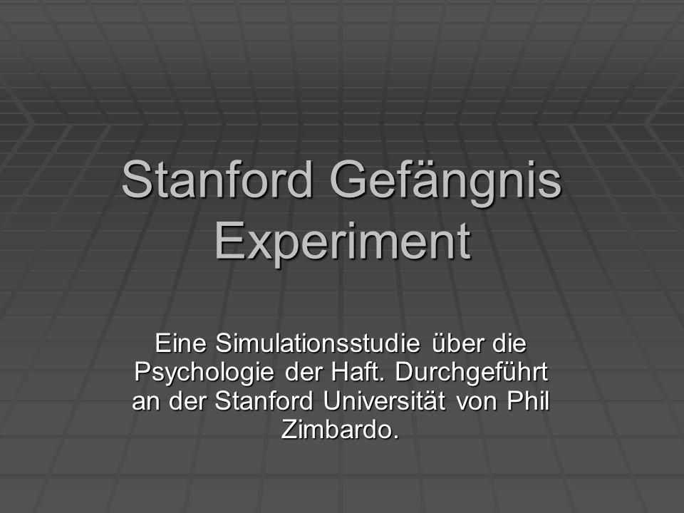 Stanford Gefängnis Experiment