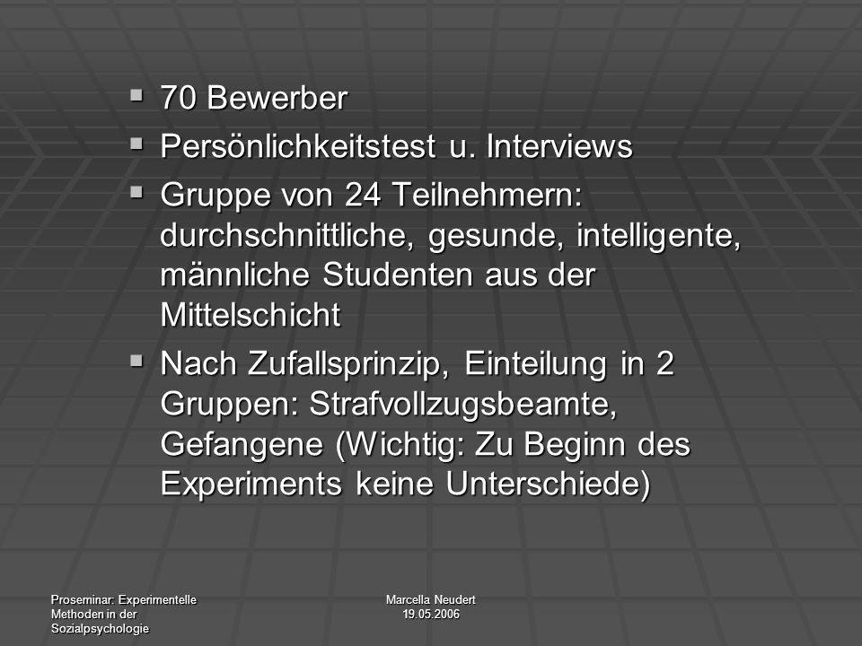 Persönlichkeitstest u. Interviews