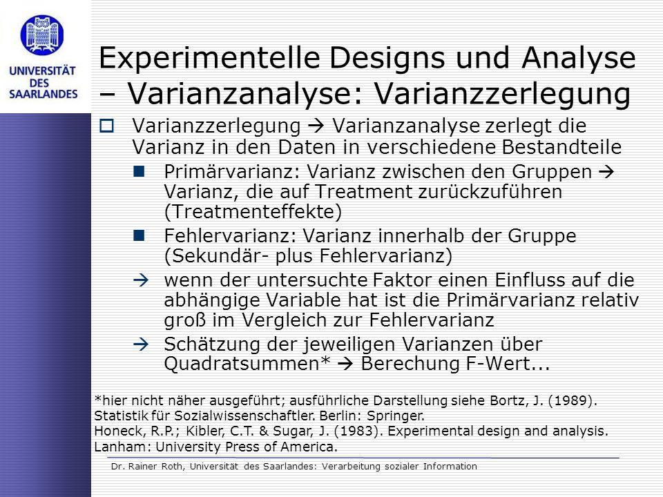 Experimentelle Designs und Analyse – Varianzanalyse: Varianzzerlegung