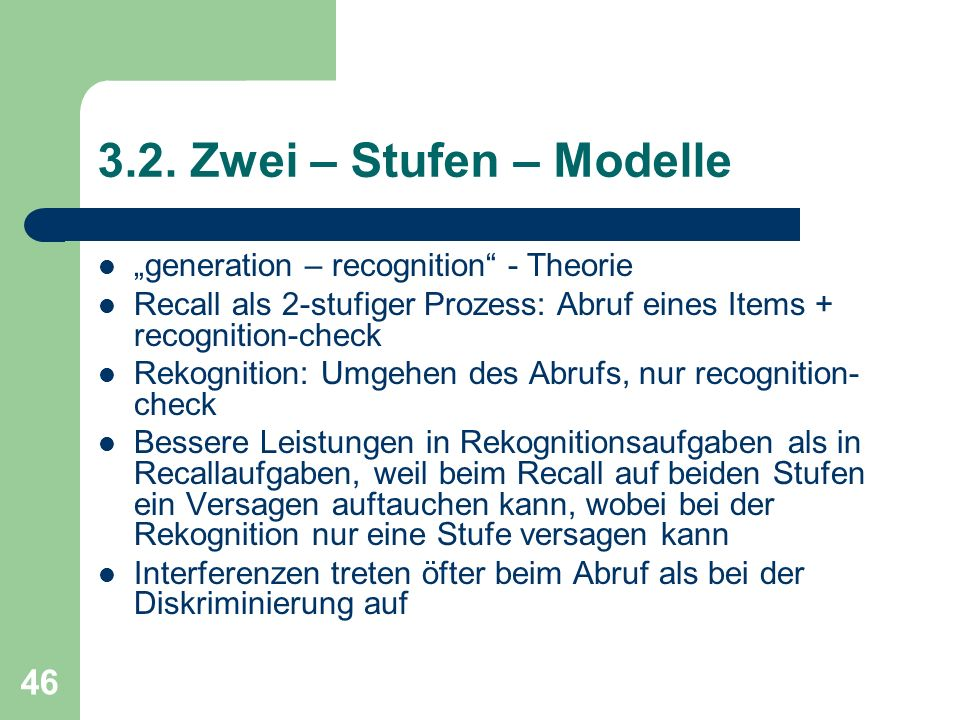 "3.2. Zwei – Stufen – Modelle ""generation – recognition - Theorie"