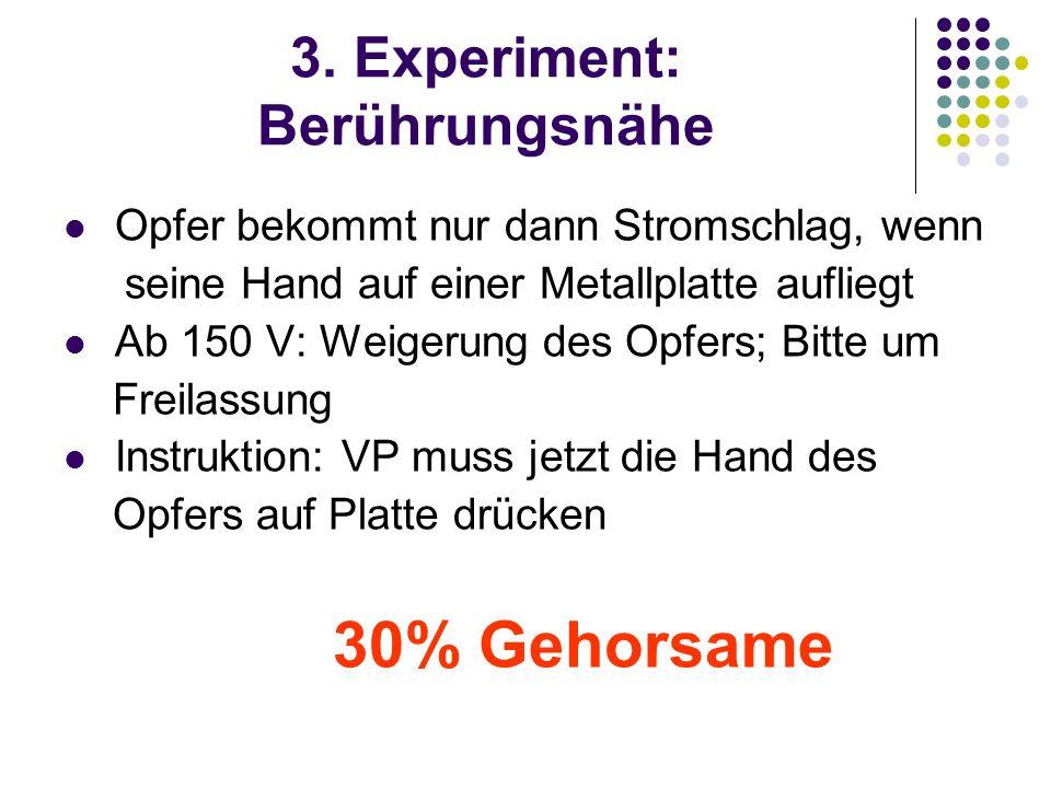 3. Experiment: Berührungsnähe
