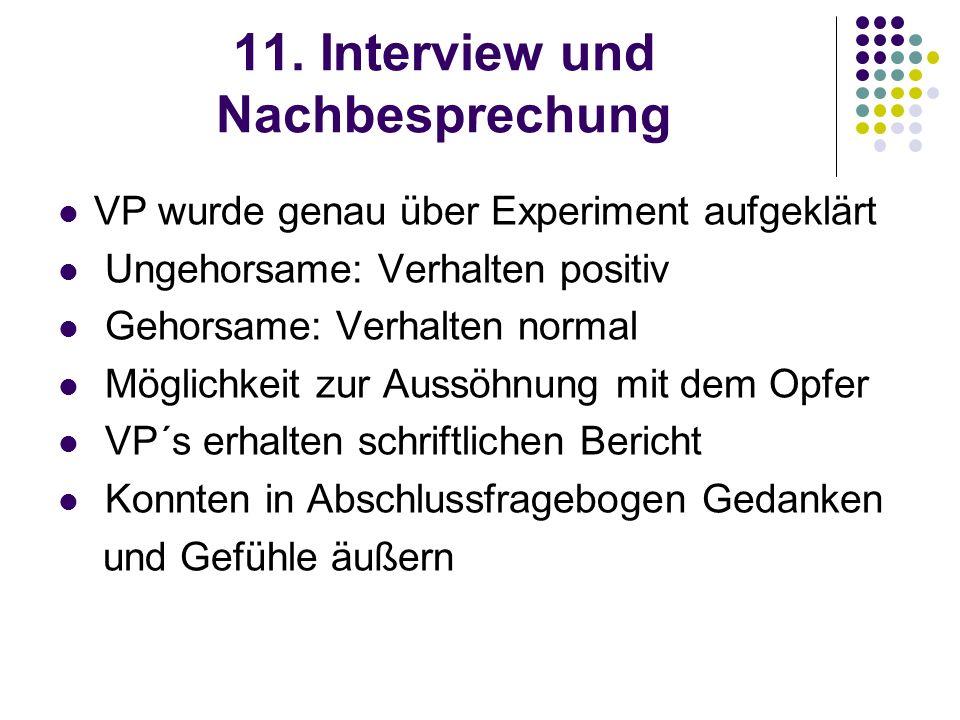 11. Interview und Nachbesprechung