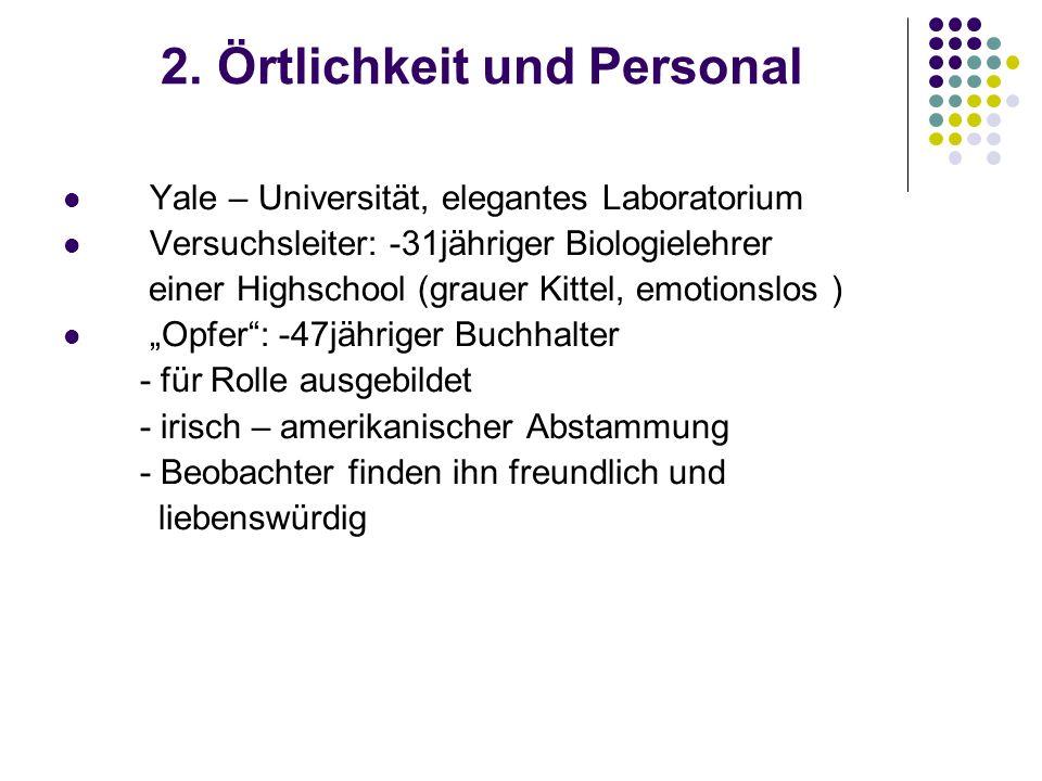 2. Örtlichkeit und Personal