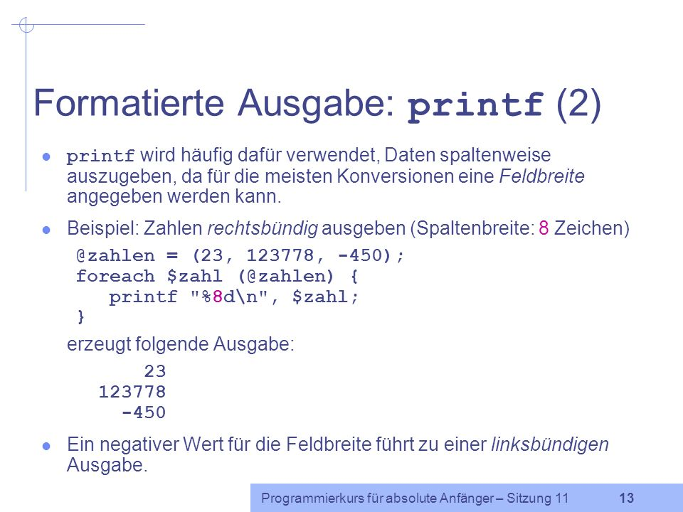 Formatierte Ausgabe: printf (2)