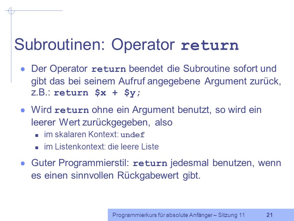 Subroutinen: Operator return