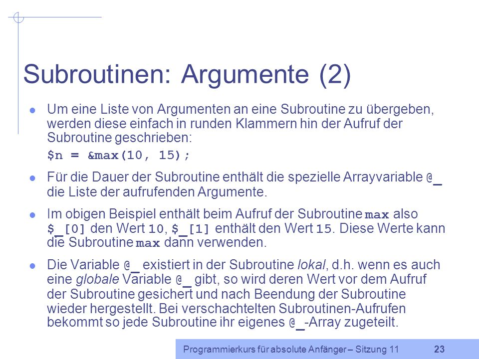 Subroutinen: Argumente (2)