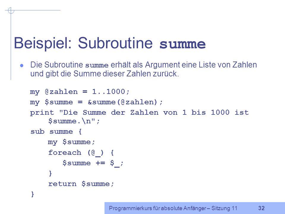 Beispiel: Subroutine summe