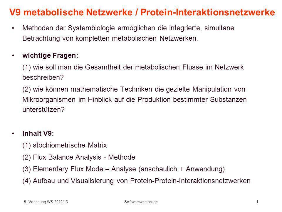V9 metabolische Netzwerke / Protein-Interaktionsnetzwerke