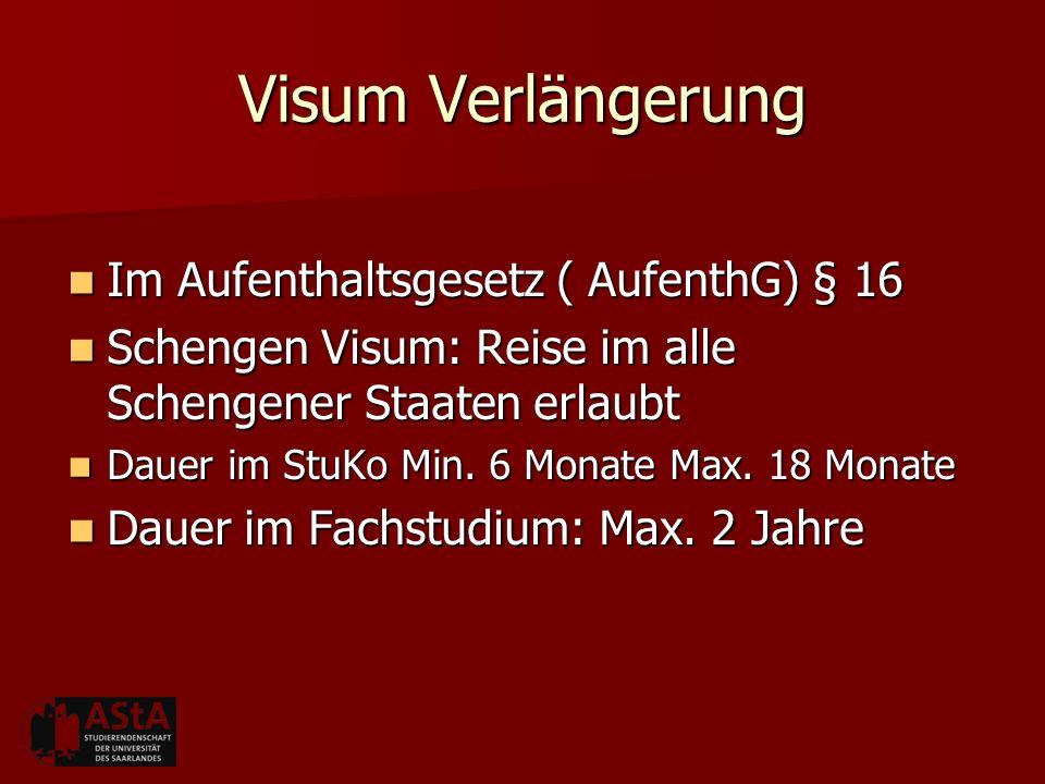 Visum Verlängerung Im Aufenthaltsgesetz ( AufenthG) § 16