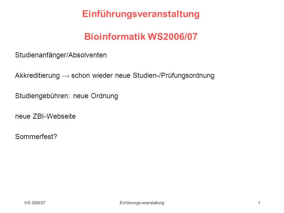 Einführungsveranstaltung Bioinformatik WS2006/07