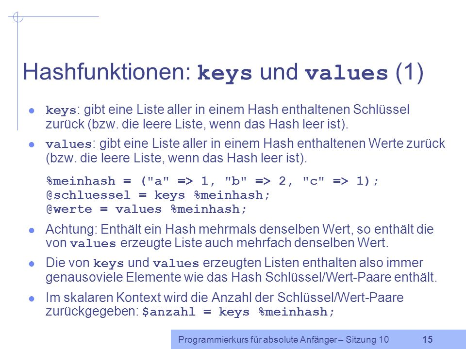 Hashfunktionen: keys und values (1)