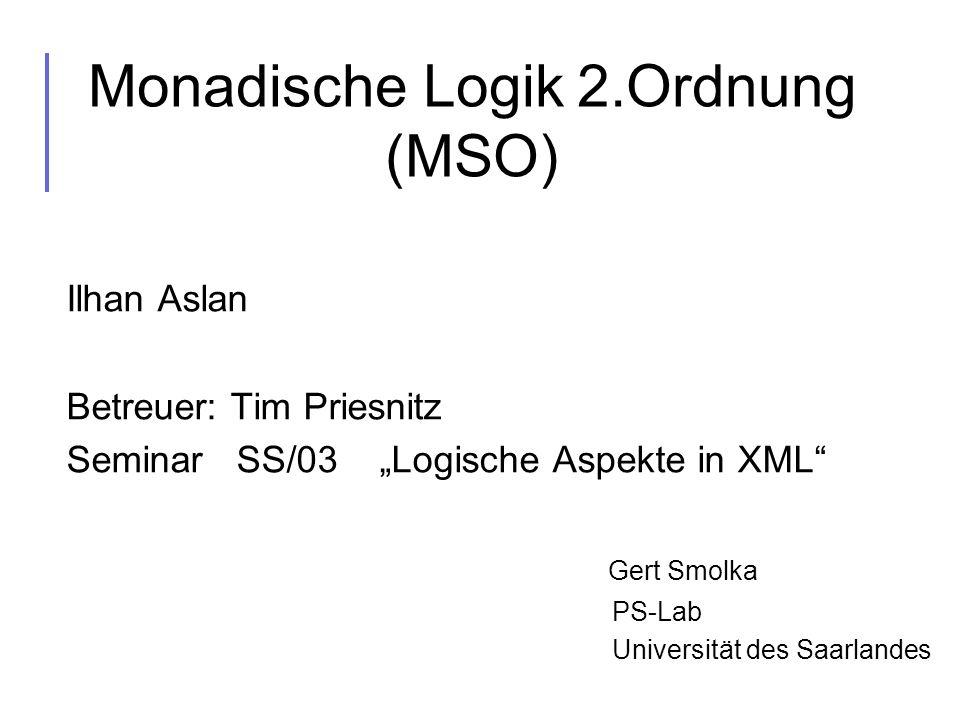 Monadische Logik 2.Ordnung (MSO)