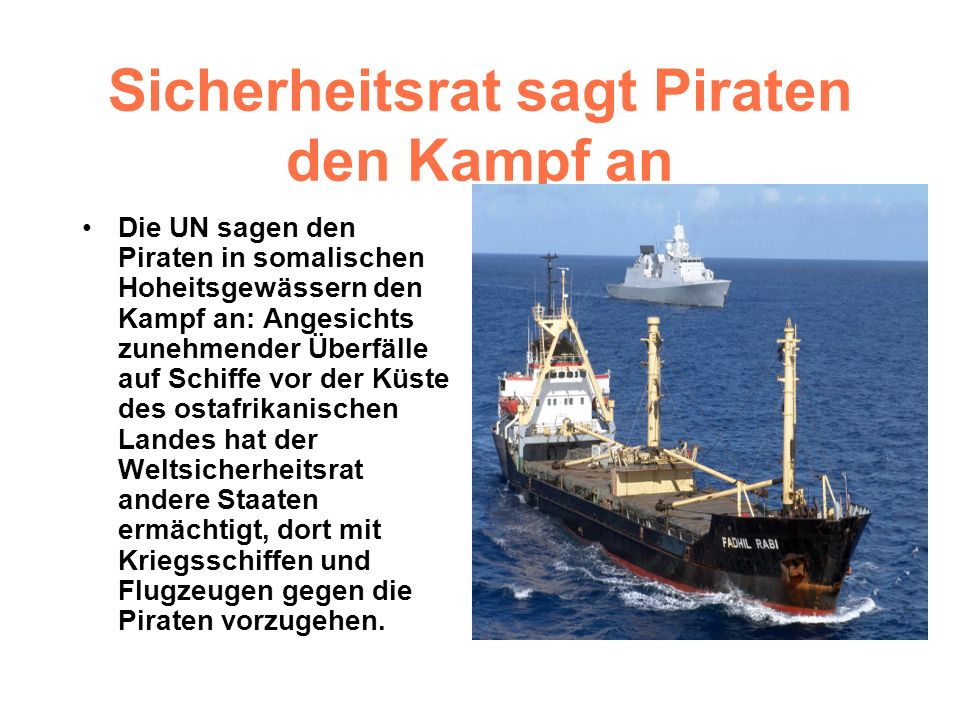 Sicherheitsrat sagt Piraten den Kampf an