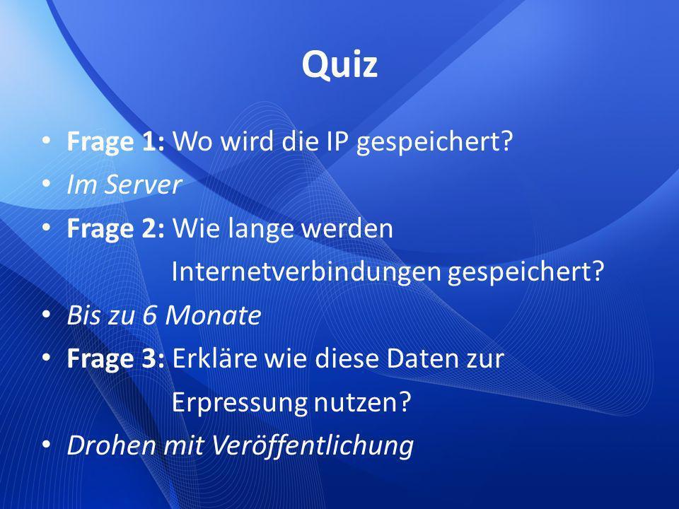 Quiz Frage 1: Wo wird die IP gespeichert Im Server