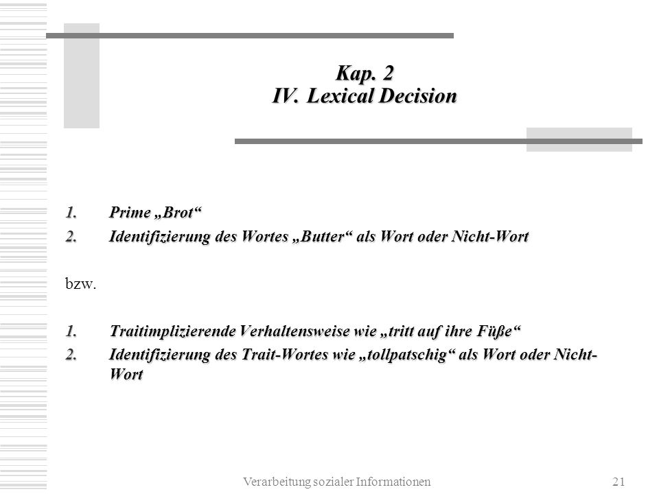 Kap. 2 IV. Lexical Decision