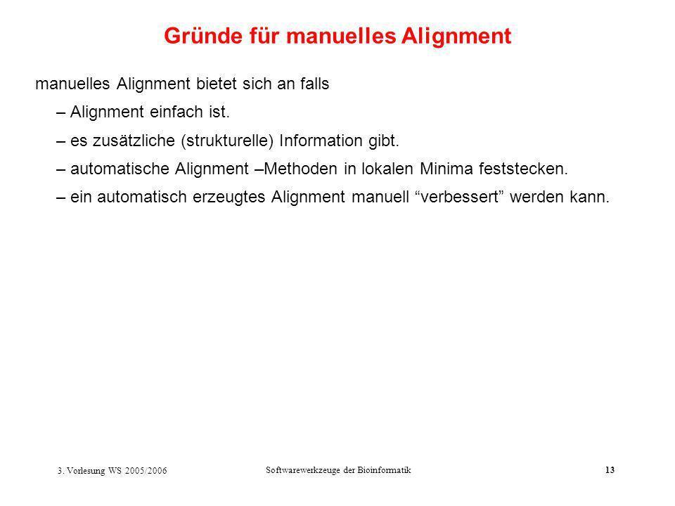 Gründe für manuelles Alignment