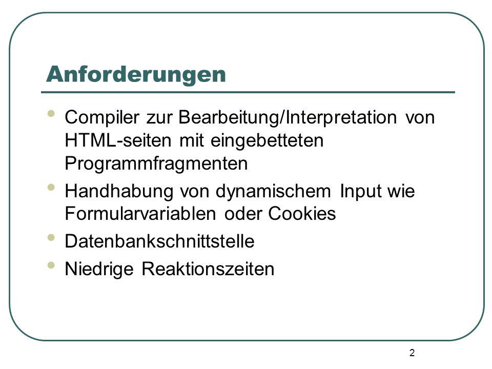 Anforderungen Compiler zur Bearbeitung/Interpretation von HTML-seiten mit eingebetteten Programmfragmenten.
