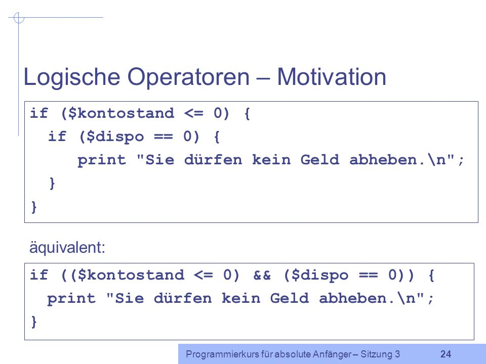 Logische Operatoren – Motivation