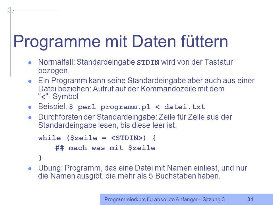 Programme mit Daten füttern