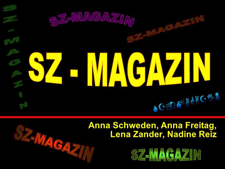 Anna Schweden, Anna Freitag, Lena Zander, Nadine Reiz