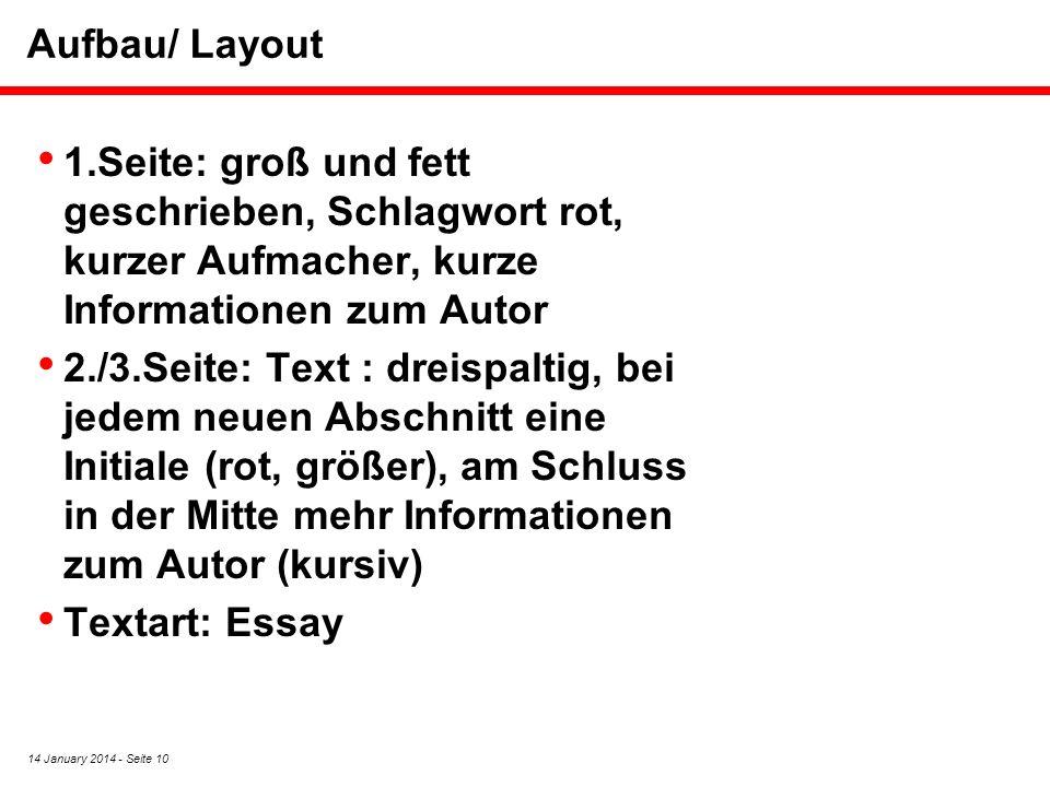 Aufbau/ Layout 1.Seite: groß und fett geschrieben, Schlagwort rot, kurzer Aufmacher, kurze Informationen zum Autor.