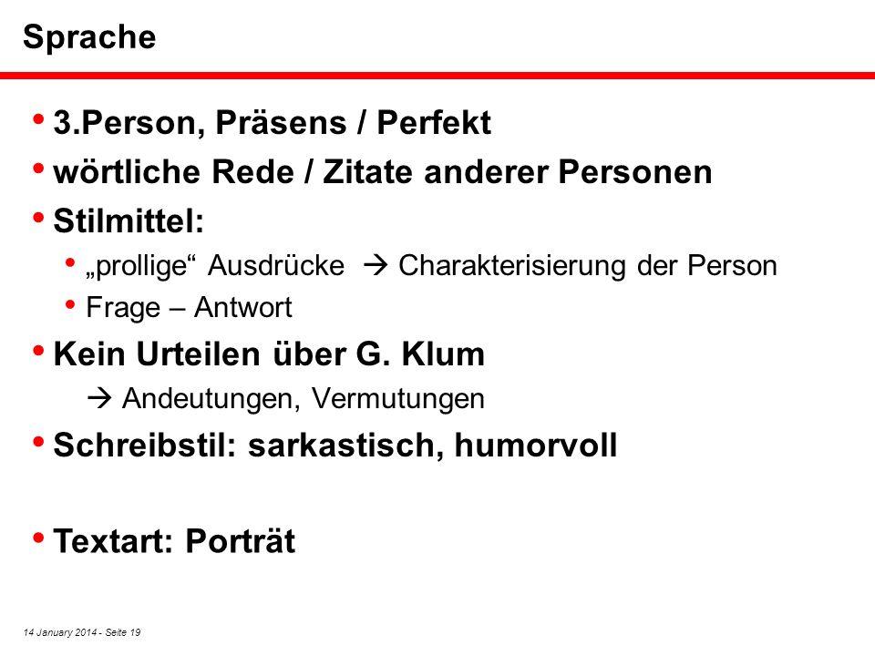 3.Person, Präsens / Perfekt wörtliche Rede / Zitate anderer Personen