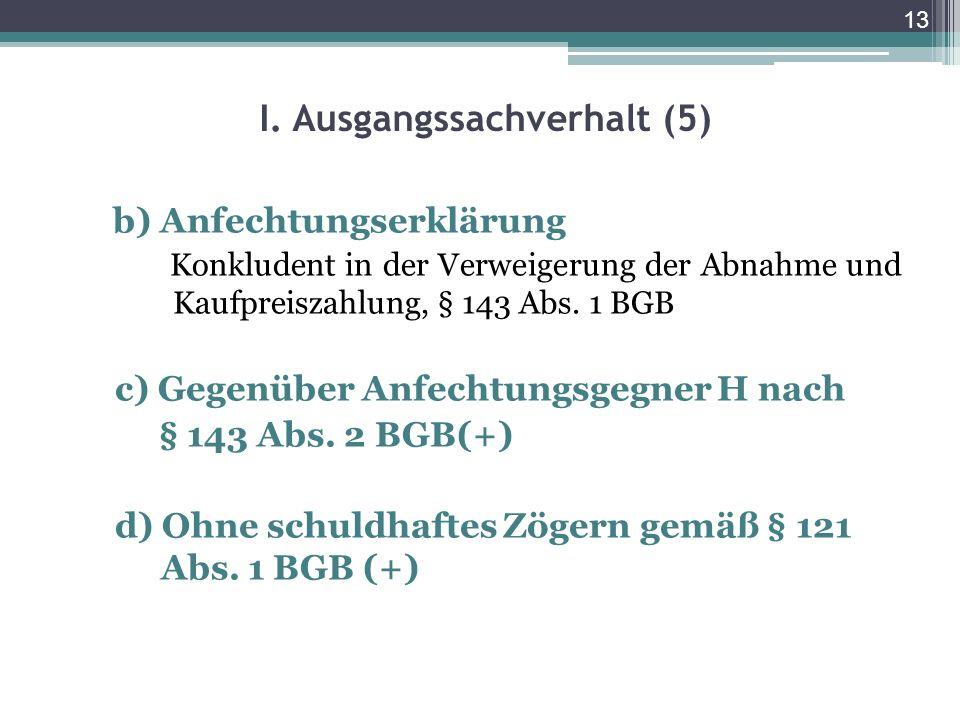 I. Ausgangssachverhalt (5)