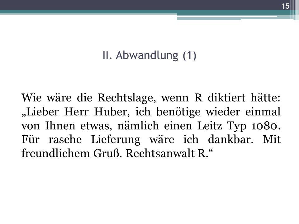 II. Abwandlung (1)