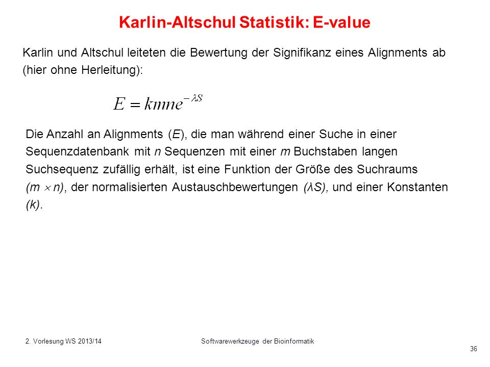 Karlin-Altschul Statistik: E-value