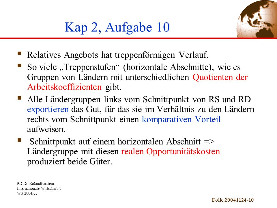 Kap 2, Aufgabe 10 Relatives Angebots hat treppenförmigen Verlauf.