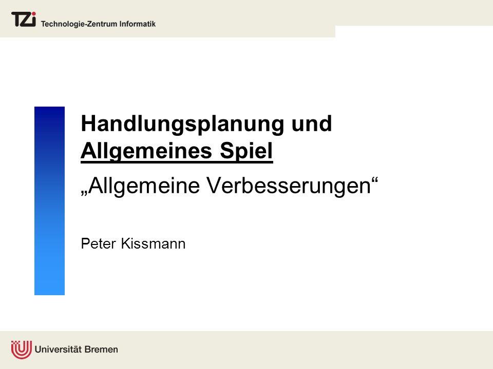 """Handlungsplanung und Allgemeines Spiel """"Allgemeine Verbesserungen"""