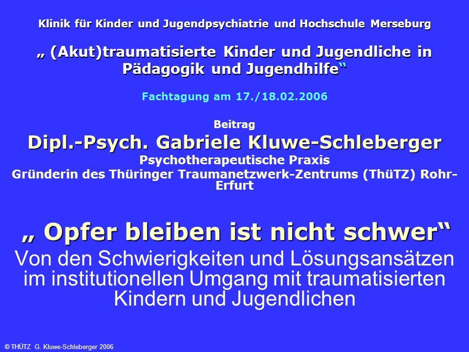 """Klinik für Kinder und Jugendpsychiatrie und Hochschule Merseburg """" (Akut)traumatisierte Kinder und Jugendliche in Pädagogik und Jugendhilfe"""