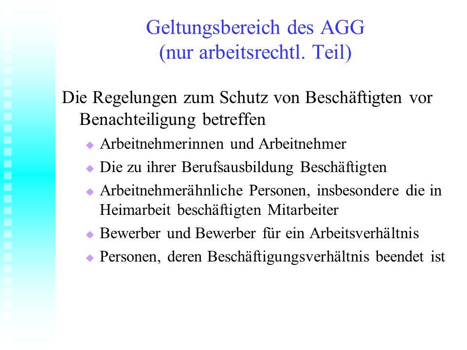 Geltungsbereich des AGG (nur arbeitsrechtl. Teil)
