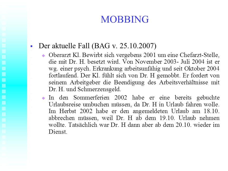 MOBBING Der aktuelle Fall (BAG v. 25.10.2007)