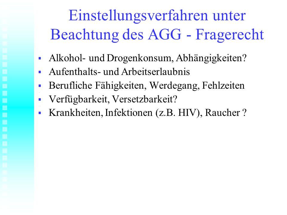 Einstellungsverfahren unter Beachtung des AGG - Fragerecht