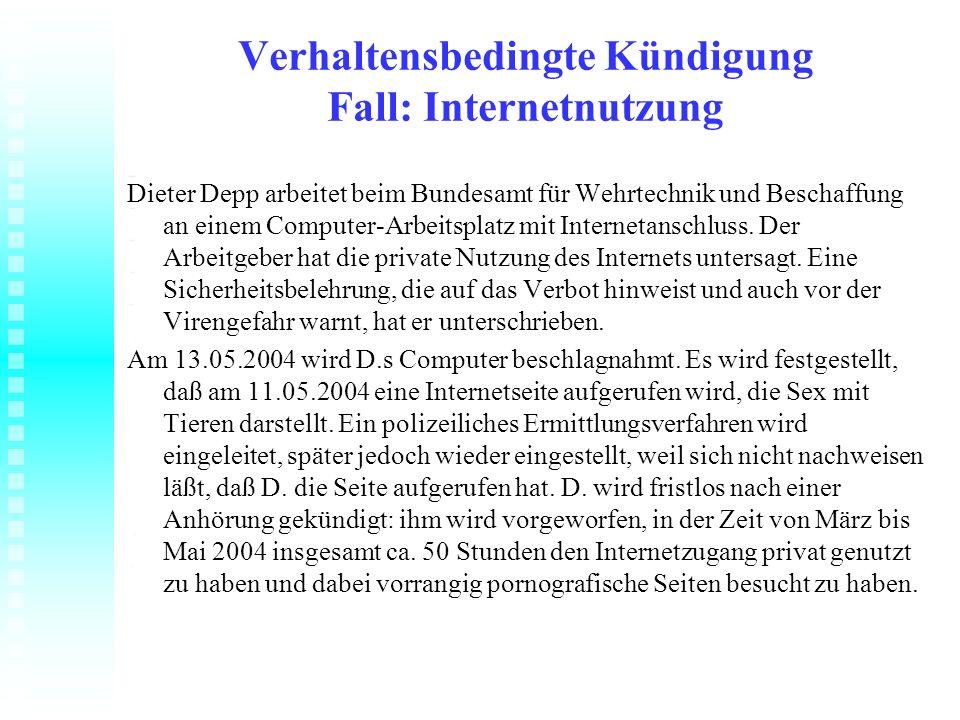 Verhaltensbedingte Kündigung Fall: Internetnutzung