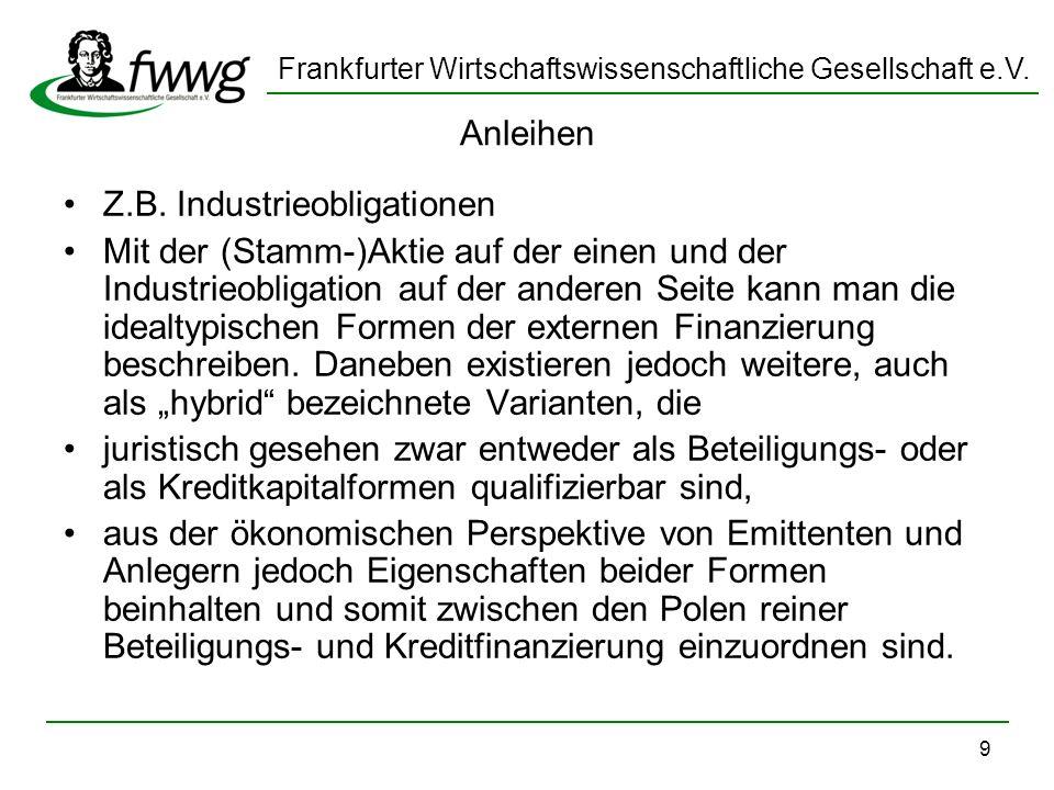 AnleihenZ.B. Industrieobligationen.