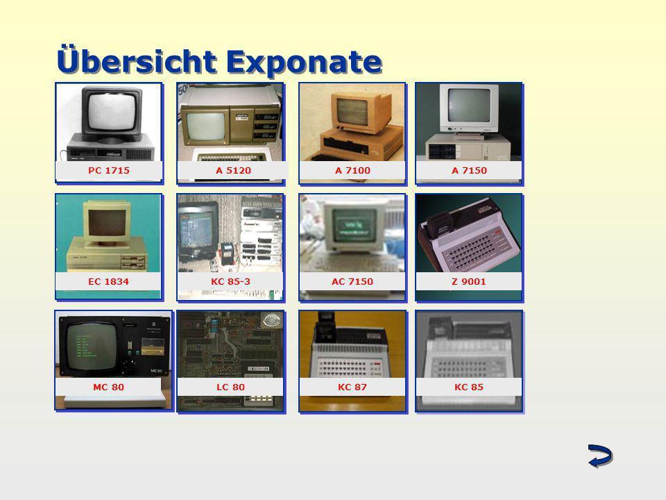 Übersicht Exponate PC 1715 A 5120 A 7100 A 7150 EC 1834 KC 85-3