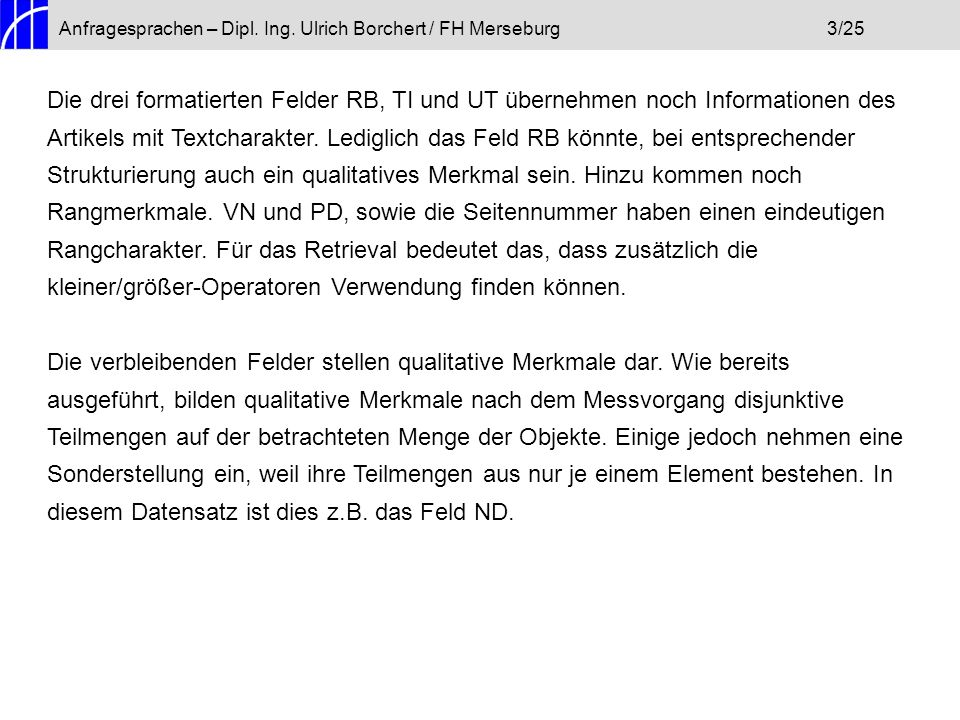 Anfragesprachen – Dipl. Ing. Ulrich Borchert / FH Merseburg 3/25