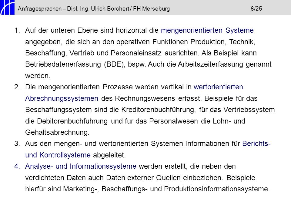 Anfragesprachen – Dipl. Ing. Ulrich Borchert / FH Merseburg 8/25