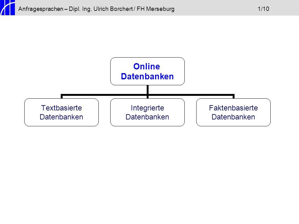 Anfragesprachen – Dipl. Ing. Ulrich Borchert / FH Merseburg 1/10