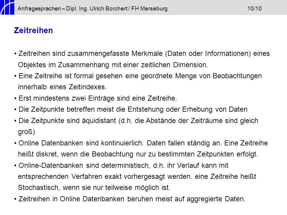 Anfragesprachen – Dipl. Ing. Ulrich Borchert / FH Merseburg 10/10