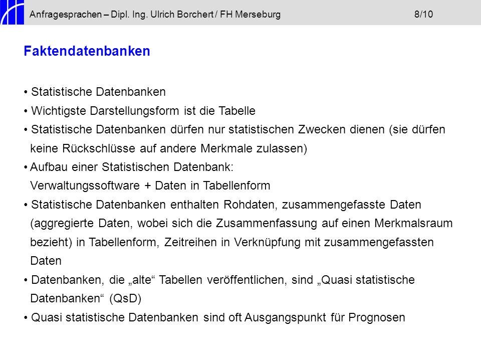 Faktendatenbanken Statistische Datenbanken