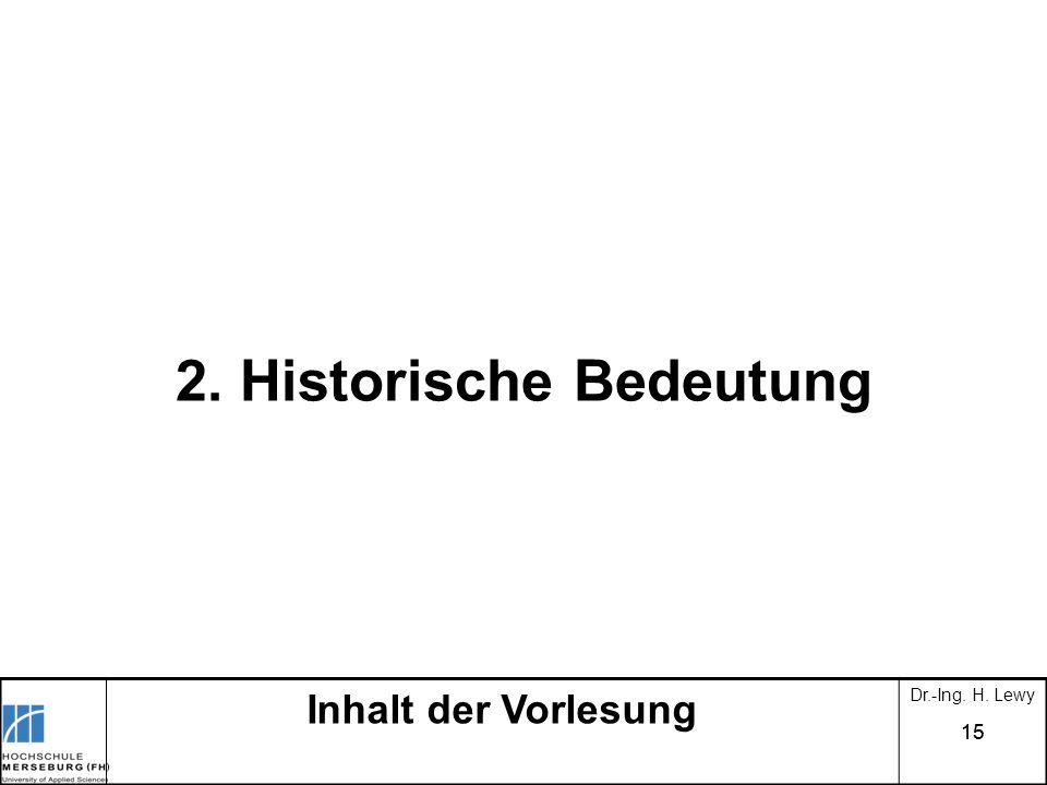 2. Historische Bedeutung