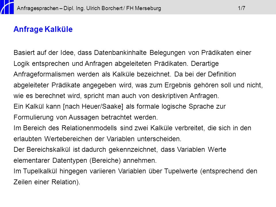 Anfragesprachen – Dipl. Ing. Ulrich Borchert / FH Merseburg 1/7