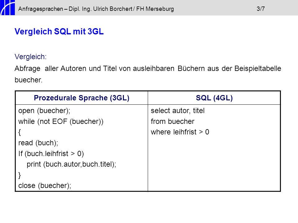 Vergleich SQL mit 3GL Vergleich:
